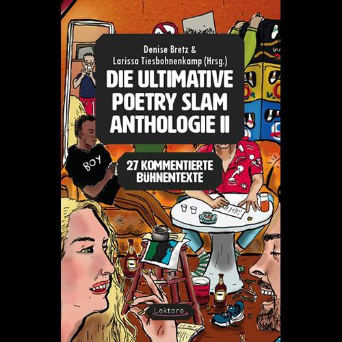 Die ultimative Poetry Slam Anthologie II